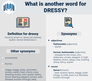 dressy, synonym dressy, another word for dressy, words like dressy, thesaurus dressy