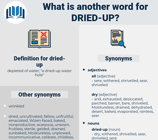 dried up, synonym dried up, another word for dried up, words like dried up, thesaurus dried up