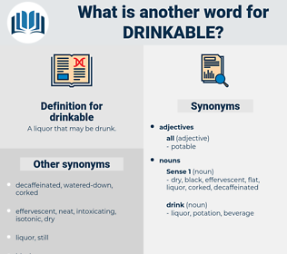 drinkable, synonym drinkable, another word for drinkable, words like drinkable, thesaurus drinkable