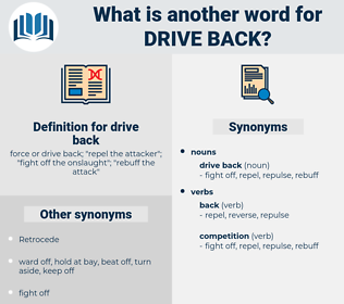 drive back, synonym drive back, another word for drive back, words like drive back, thesaurus drive back