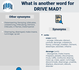 drive mad, synonym drive mad, another word for drive mad, words like drive mad, thesaurus drive mad