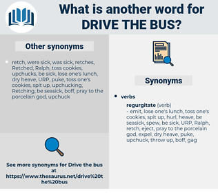 drive the bus, synonym drive the bus, another word for drive the bus, words like drive the bus, thesaurus drive the bus