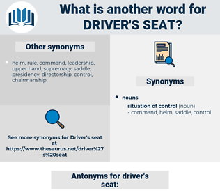 driver's seat, synonym driver's seat, another word for driver's seat, words like driver's seat, thesaurus driver's seat