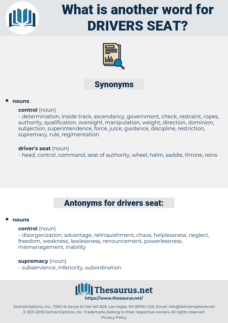 drivers seat, synonym drivers seat, another word for drivers seat, words like drivers seat, thesaurus drivers seat