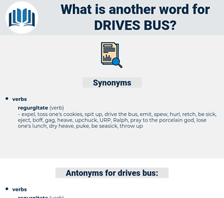 drives bus, synonym drives bus, another word for drives bus, words like drives bus, thesaurus drives bus