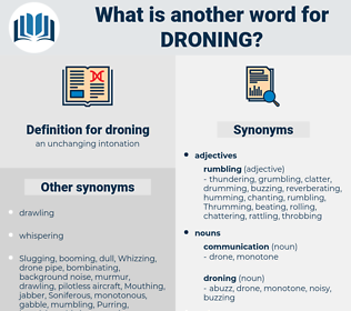 droning, synonym droning, another word for droning, words like droning, thesaurus droning