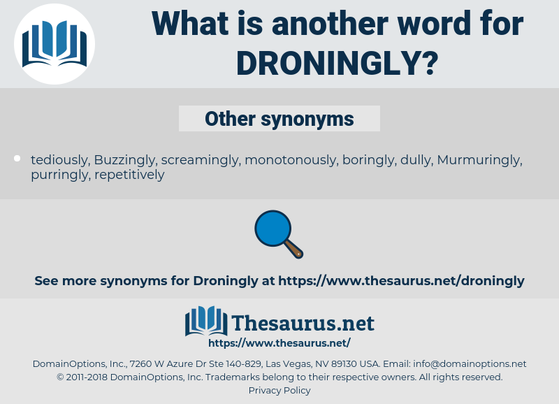 droningly, synonym droningly, another word for droningly, words like droningly, thesaurus droningly