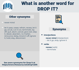 drop it, synonym drop it, another word for drop it, words like drop it, thesaurus drop it