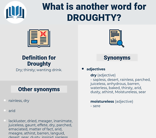 Droughty, synonym Droughty, another word for Droughty, words like Droughty, thesaurus Droughty