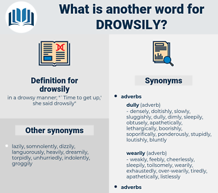 drowsily, synonym drowsily, another word for drowsily, words like drowsily, thesaurus drowsily