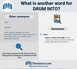 drum into, synonym drum into, another word for drum into, words like drum into, thesaurus drum into