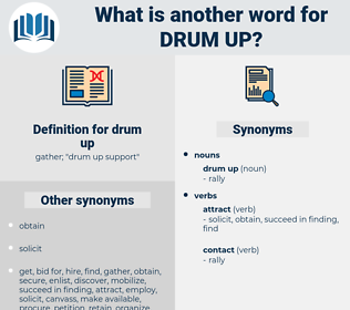 drum up, synonym drum up, another word for drum up, words like drum up, thesaurus drum up