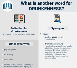 drunkenness, synonym drunkenness, another word for drunkenness, words like drunkenness, thesaurus drunkenness