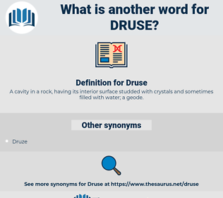 Druse, synonym Druse, another word for Druse, words like Druse, thesaurus Druse