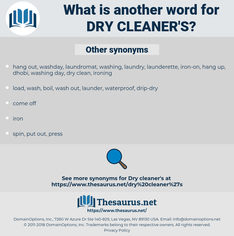 dry-cleaner's, synonym dry-cleaner's, another word for dry-cleaner's, words like dry-cleaner's, thesaurus dry-cleaner's