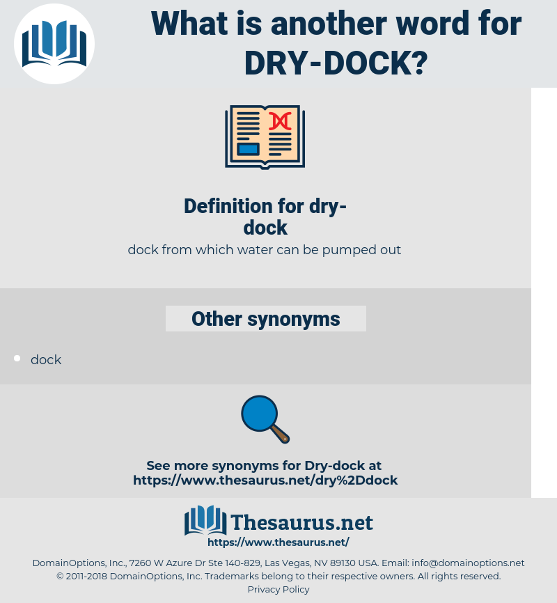dry dock, synonym dry dock, another word for dry dock, words like dry dock, thesaurus dry dock