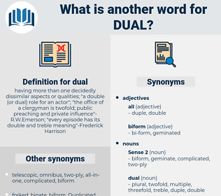 dual, synonym dual, another word for dual, words like dual, thesaurus dual
