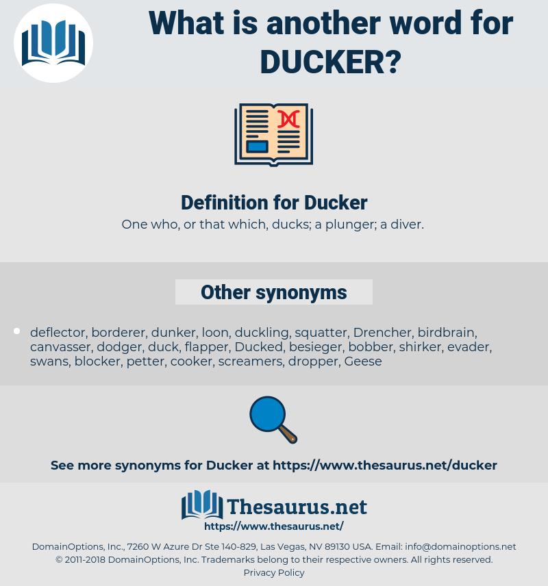 Ducker, synonym Ducker, another word for Ducker, words like Ducker, thesaurus Ducker