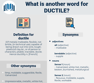 ductile, synonym ductile, another word for ductile, words like ductile, thesaurus ductile