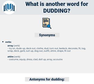 dudding, synonym dudding, another word for dudding, words like dudding, thesaurus dudding