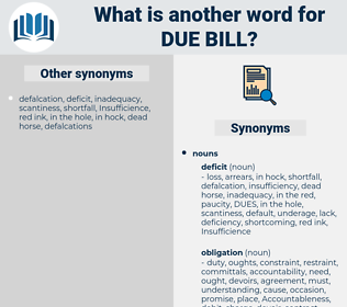due bill, synonym due bill, another word for due bill, words like due bill, thesaurus due bill