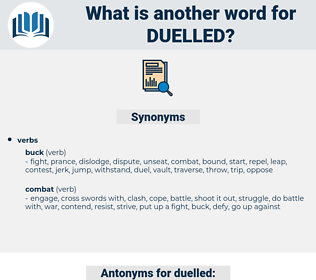 duelled, synonym duelled, another word for duelled, words like duelled, thesaurus duelled