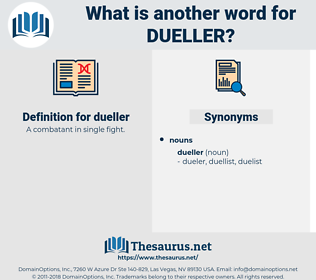 dueller, synonym dueller, another word for dueller, words like dueller, thesaurus dueller