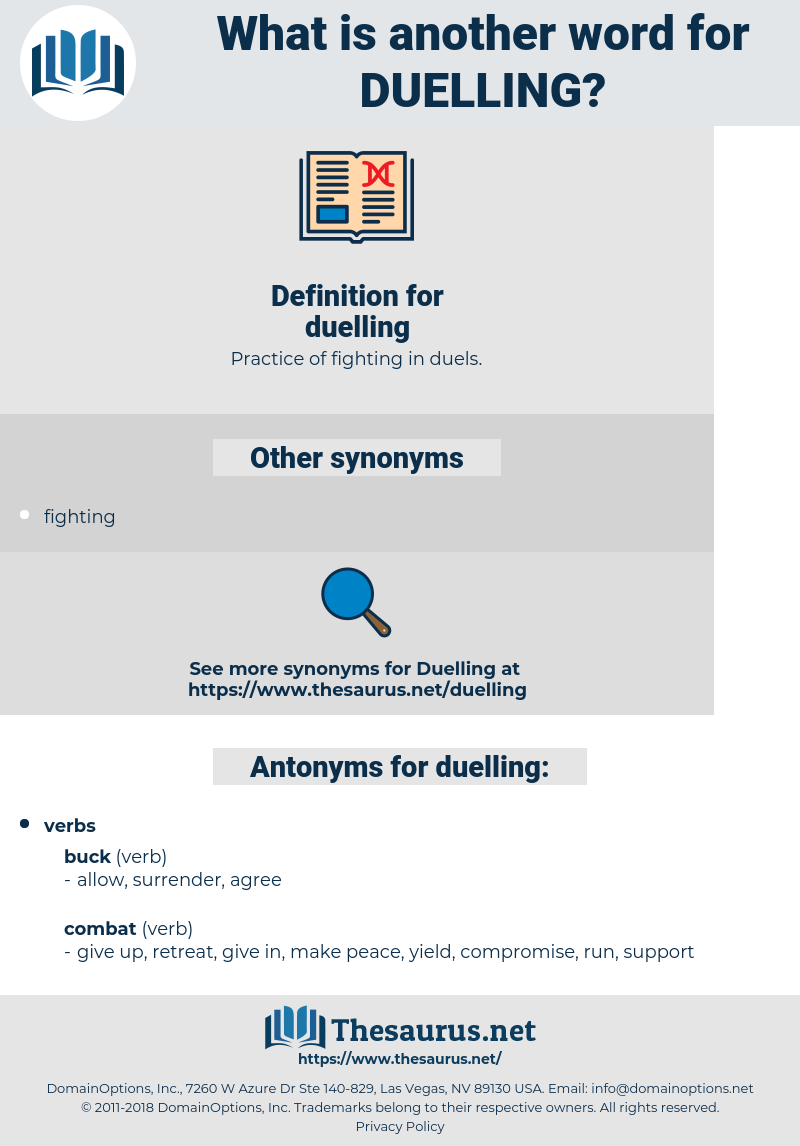duelling, synonym duelling, another word for duelling, words like duelling, thesaurus duelling
