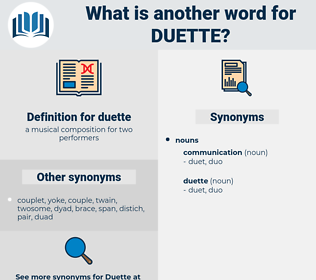 duette, synonym duette, another word for duette, words like duette, thesaurus duette