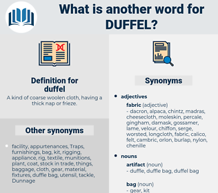 duffel, synonym duffel, another word for duffel, words like duffel, thesaurus duffel