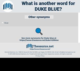 duke blue, synonym duke blue, another word for duke blue, words like duke blue, thesaurus duke blue