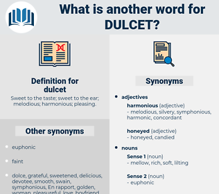 dulcet, synonym dulcet, another word for dulcet, words like dulcet, thesaurus dulcet