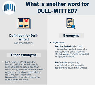 dull witted, synonym dull witted, another word for dull witted, words like dull witted, thesaurus dull witted