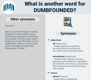 dumbfounded, synonym dumbfounded, another word for dumbfounded, words like dumbfounded, thesaurus dumbfounded
