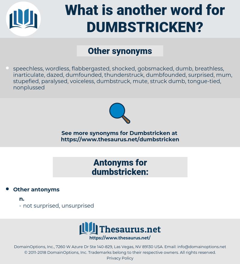 dumbstricken, synonym dumbstricken, another word for dumbstricken, words like dumbstricken, thesaurus dumbstricken