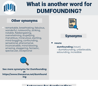 dumfounding, synonym dumfounding, another word for dumfounding, words like dumfounding, thesaurus dumfounding