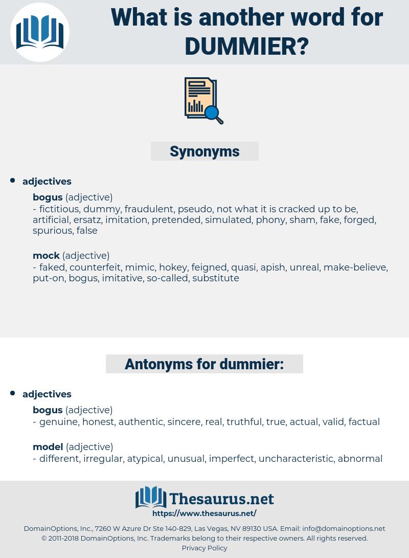 dummier, synonym dummier, another word for dummier, words like dummier, thesaurus dummier