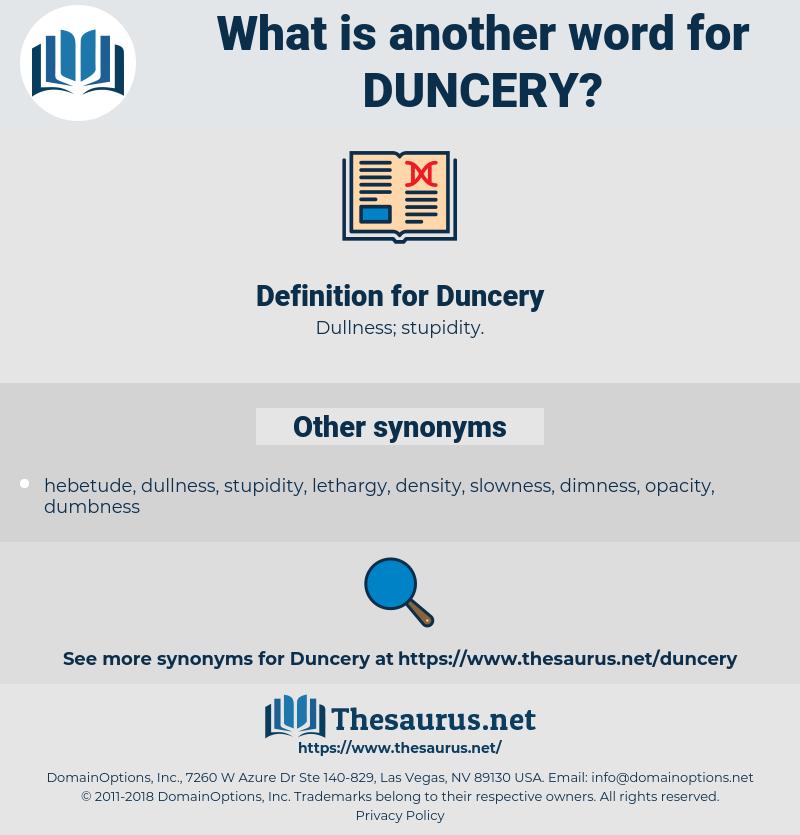 Duncery, synonym Duncery, another word for Duncery, words like Duncery, thesaurus Duncery