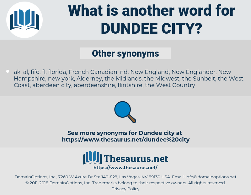 Dundee City, synonym Dundee City, another word for Dundee City, words like Dundee City, thesaurus Dundee City