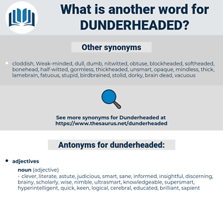 dunderheaded, synonym dunderheaded, another word for dunderheaded, words like dunderheaded, thesaurus dunderheaded