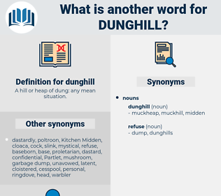 dunghill, synonym dunghill, another word for dunghill, words like dunghill, thesaurus dunghill