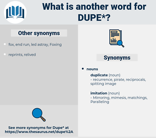 dupe, synonym dupe, another word for dupe, words like dupe, thesaurus dupe