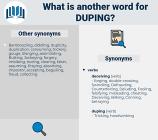 Duping, synonym Duping, another word for Duping, words like Duping, thesaurus Duping