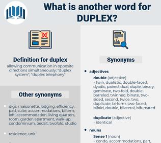 duplex, synonym duplex, another word for duplex, words like duplex, thesaurus duplex