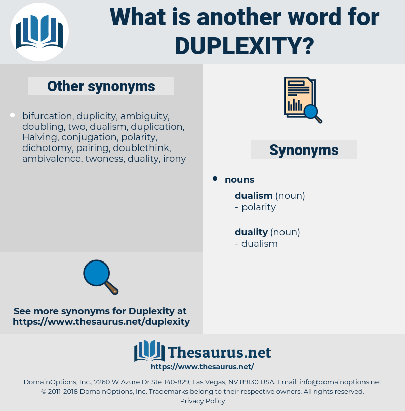 duplexity, synonym duplexity, another word for duplexity, words like duplexity, thesaurus duplexity