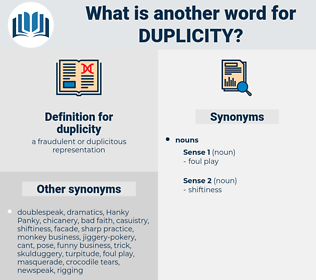 duplicity, synonym duplicity, another word for duplicity, words like duplicity, thesaurus duplicity