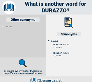 durazzo, synonym durazzo, another word for durazzo, words like durazzo, thesaurus durazzo