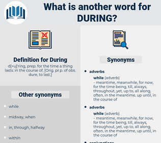 During, synonym During, another word for During, words like During, thesaurus During