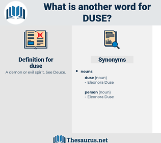 duse, synonym duse, another word for duse, words like duse, thesaurus duse