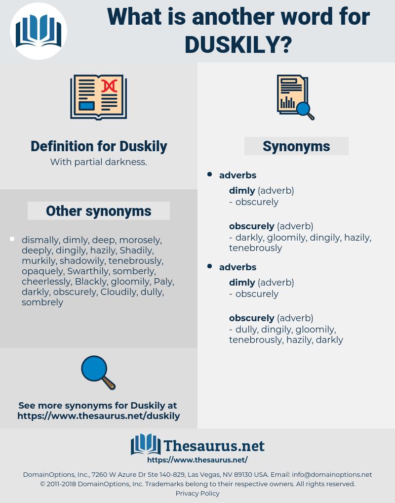 Duskily, synonym Duskily, another word for Duskily, words like Duskily, thesaurus Duskily